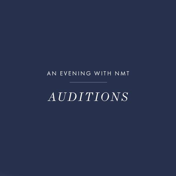 Evening with NMT Auditions